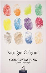 Carl Gustav Jung-Kişiliğin Gelişimi