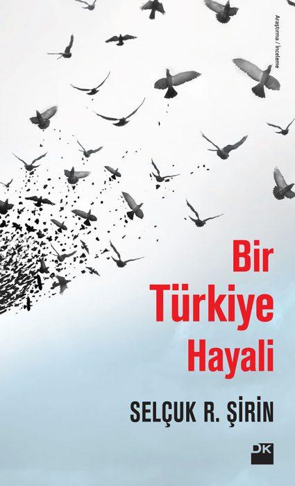 okurun-gozunden-bir-turkiye-hayali-selcuk-sirin